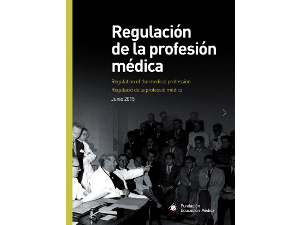 """Publicaciones: """"Regulación de la Profesión Médica"""""""